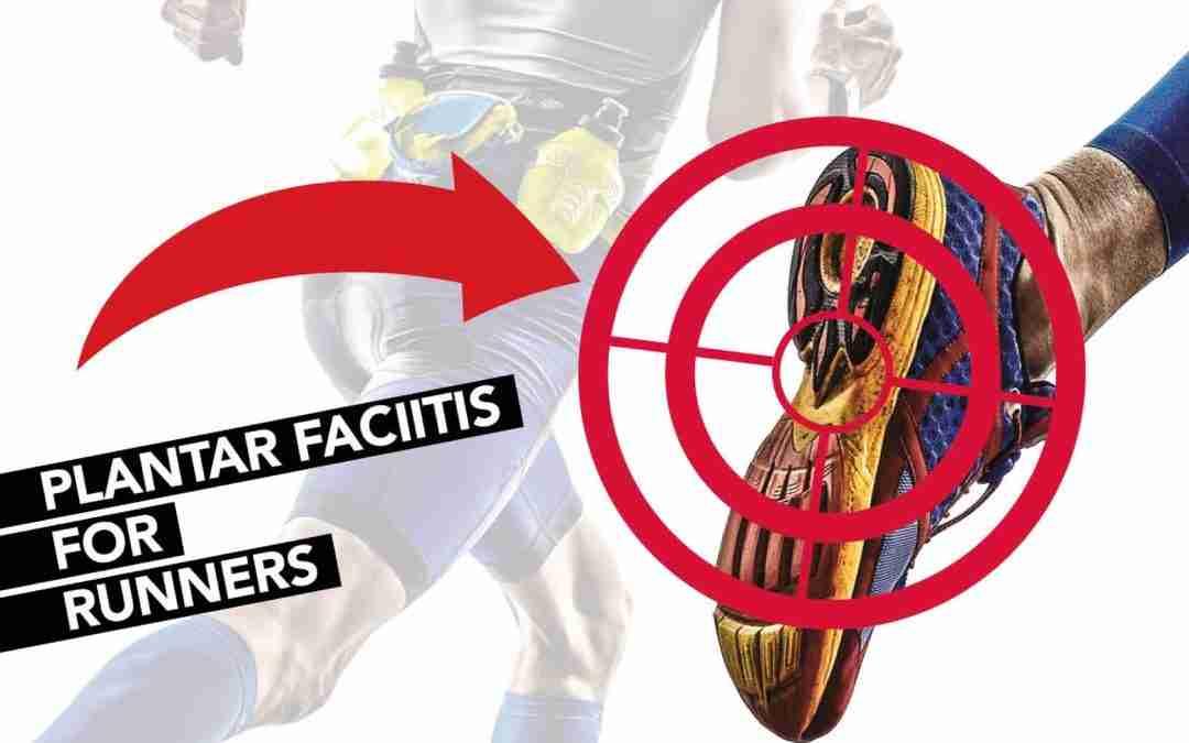 Running injuries to the foot – plantar facitis
